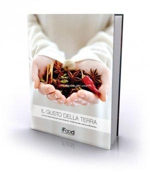 Il GUSTO DELLA TERRA … Troverete anche una mia ricetta!